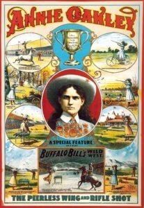 Werbeplakat für die Buffalo Bill's Show, das die Kunstschützin Annie Oakley zeigt