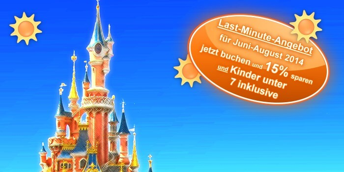 Disneyland Paris Last Minute Sommer 2014