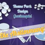 """Beiträge und Abstimmung zum """"Theme Park Design""""-Gewinnspiel"""