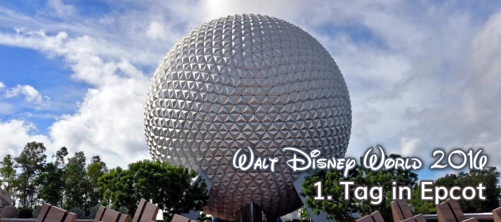 Erster Tag in Epcot - Eingang