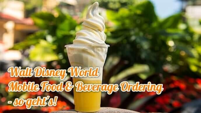 Disney World: Mobil Essen vorbestellen