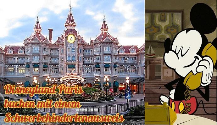 Disneyland buchen mit Schwerbehindertenausweis