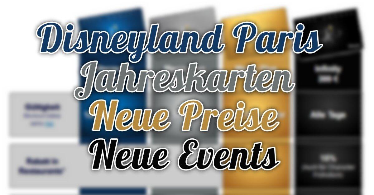 Neue Konditionen für die Jahreskarten 2018 im Disneyland Paris