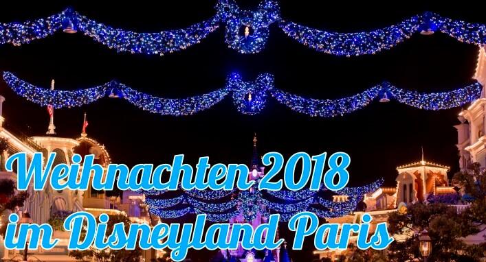 Weihnachten 2018 im Disneyland Paris