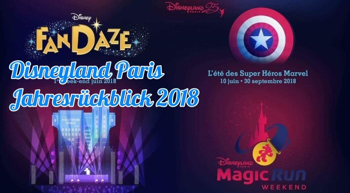 2018 im Disneyland Paris - alle Highlights, alle Events