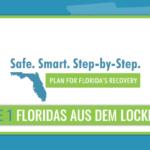Safe. Smart. Step-by-Step: Phase 1 der Wiederöffnung von Florida beginnt