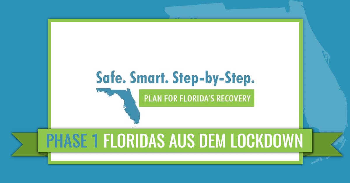"""Phase 1 von """"Safe.Smart.Step-by-Step"""" dem Plan für den Weg Floridas aus dem Lockdown"""