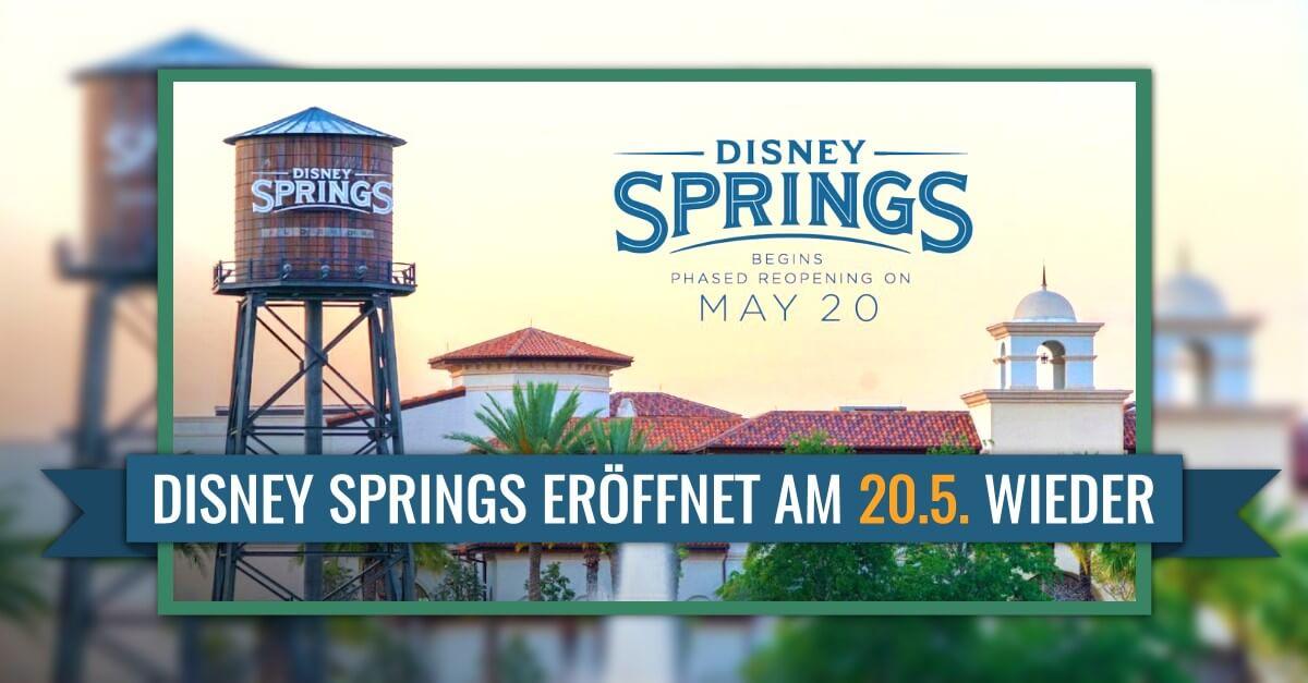 Disney Spring in Walt Disney World öffnet am 20. Mai wieder