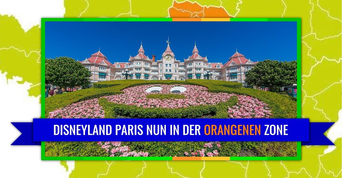 Disneyland Paris nun in der orangenen Zone der Corona-Situation in Frankreich