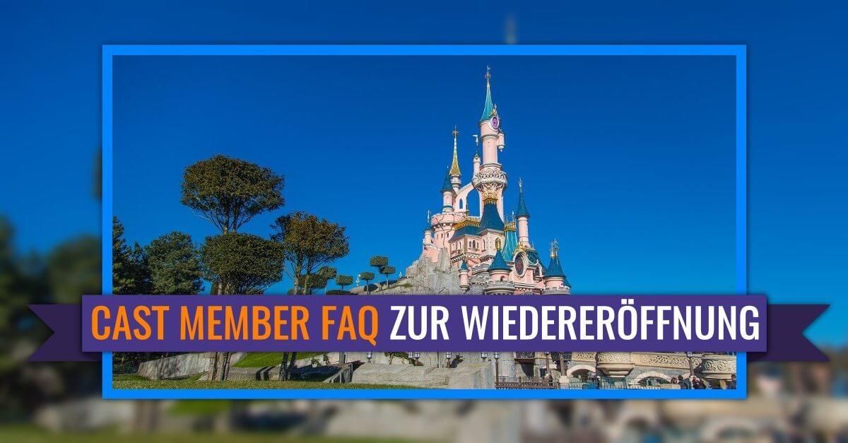 Cast Member FAQ zur Wiedereröffnung von Disneyland Paris
