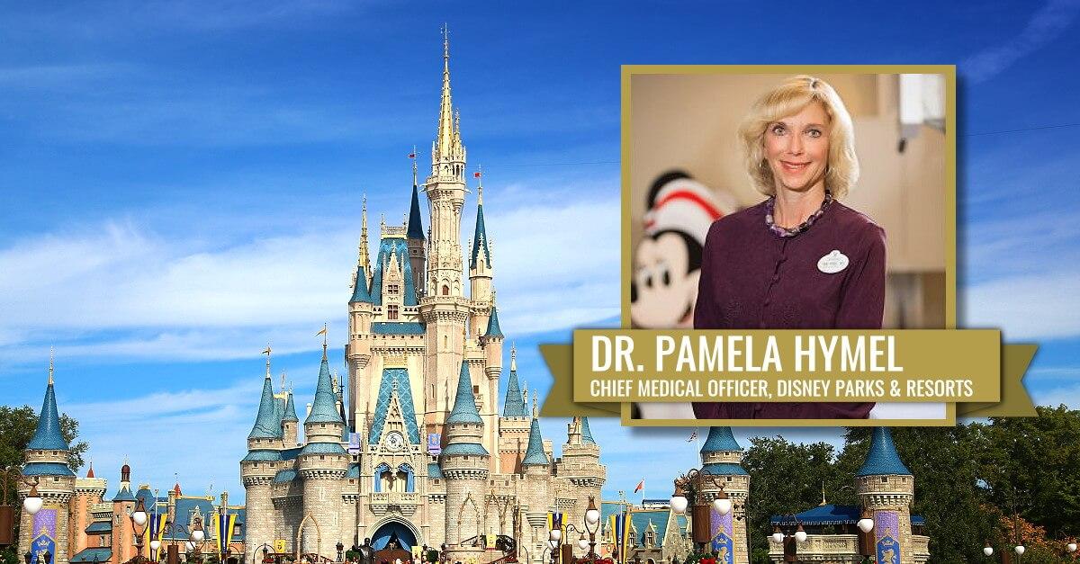 Dr. Pamela Hymel Disney Parks Chief Medical Officer