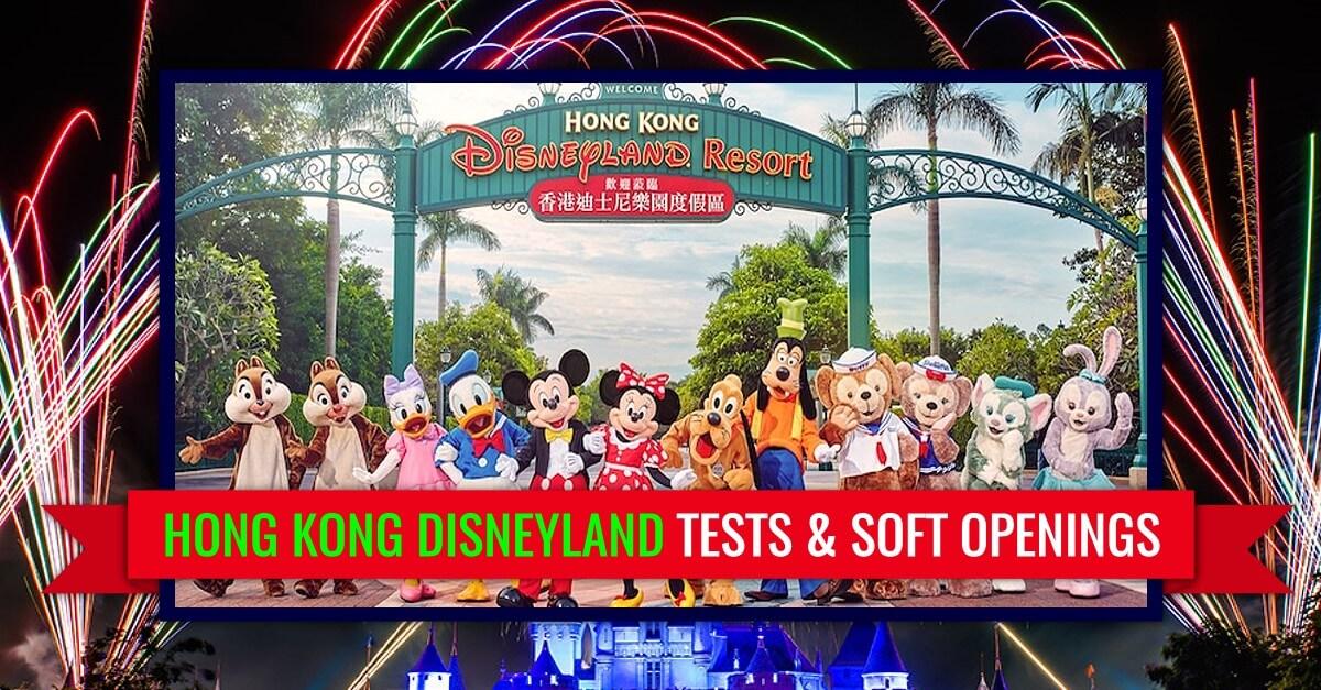 Tests und Soft Openings vor der Wiedereröffnung von Hong Kong Disneyland