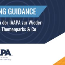 """""""Reopening Guidance: Global Attractions Industry"""" - IAAPA Handbuch für die Wiedereröffnung von Freizeitparks"""