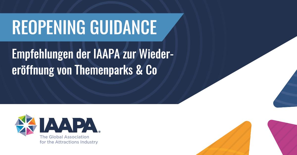 IAPPA Reopening Guidance - Empfehlungen der IAAPA zur Wiedereröffnung von Themenparks und Co