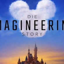 Disney+ für Disney Parks Fans: The Imagineering Story