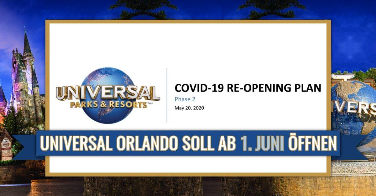 Universal Orlando Resort soll ab 1. Juni 2020 wieder öffnen
