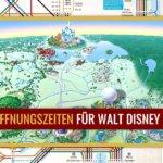 Walt Disney World: kürzere und versetzte Öffnungszeiten ab Wiedereröffnung