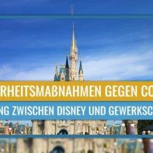 Gewerkschaft und Walt Disney World erzielen Einigung über Sicherheitsprotokolle für Wiedereröffnung
