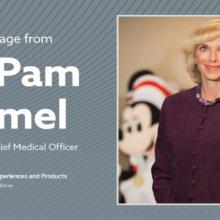 Eine Botschaft von Pamela Hymel (Chief Medical Officer der Disney Parks)