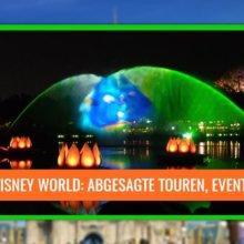 Abgesagte Events, Touren und magische Extras in Walt Disney World