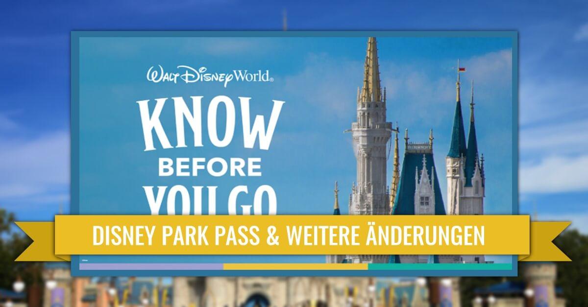 Disney Park Pass und weitere Neuerungen bei der Wiedereröffnung von Walt Disney World