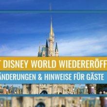 Urlaub in Walt Disney World – was sich jetzt für Euch ändert.
