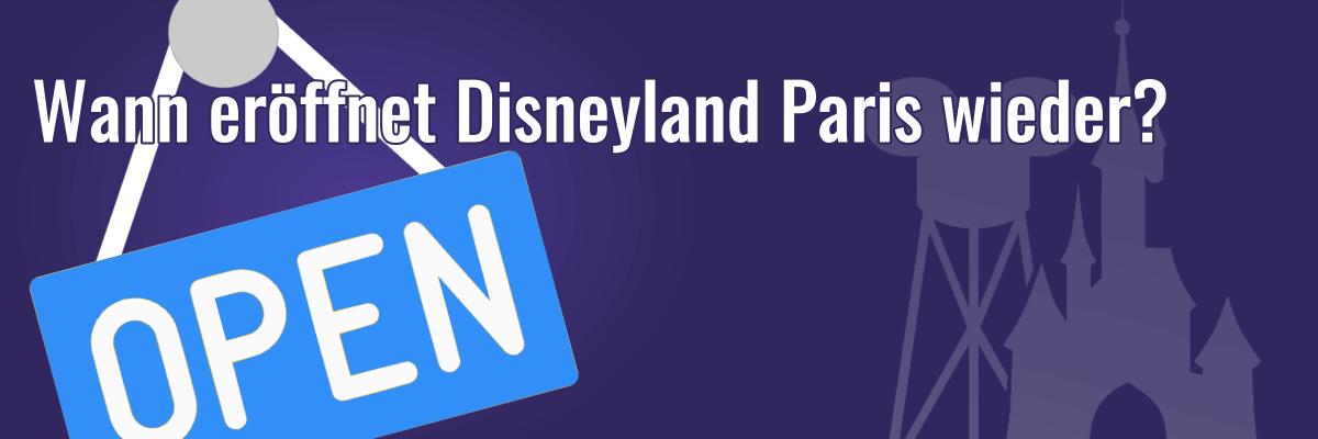 Wann eröffnet Disneyland Paris wieder?