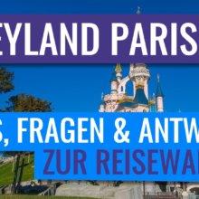 Disneyland Paris - Infos, Fragen & Antworten zur Reisewarnung