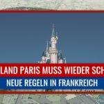 Disneyland Paris verlängert Schließung