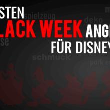 """Mickey Mouse auf schwarzem Hintergrund mit der Schrift """"Die besten Black Week Angebote für Disney Fans"""""""