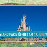 Disneyland Paris eröffnet am 17. Juni 2021 wieder