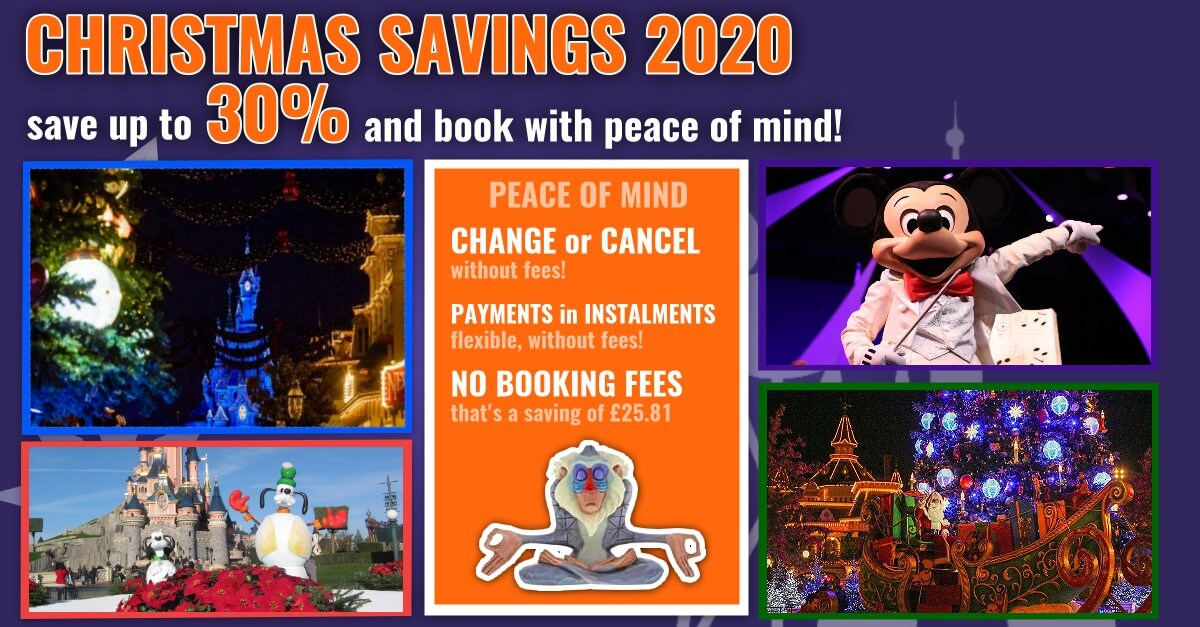 Save up to 30% for Disneyland Paris for Christmas 2020 and book with peace of mind