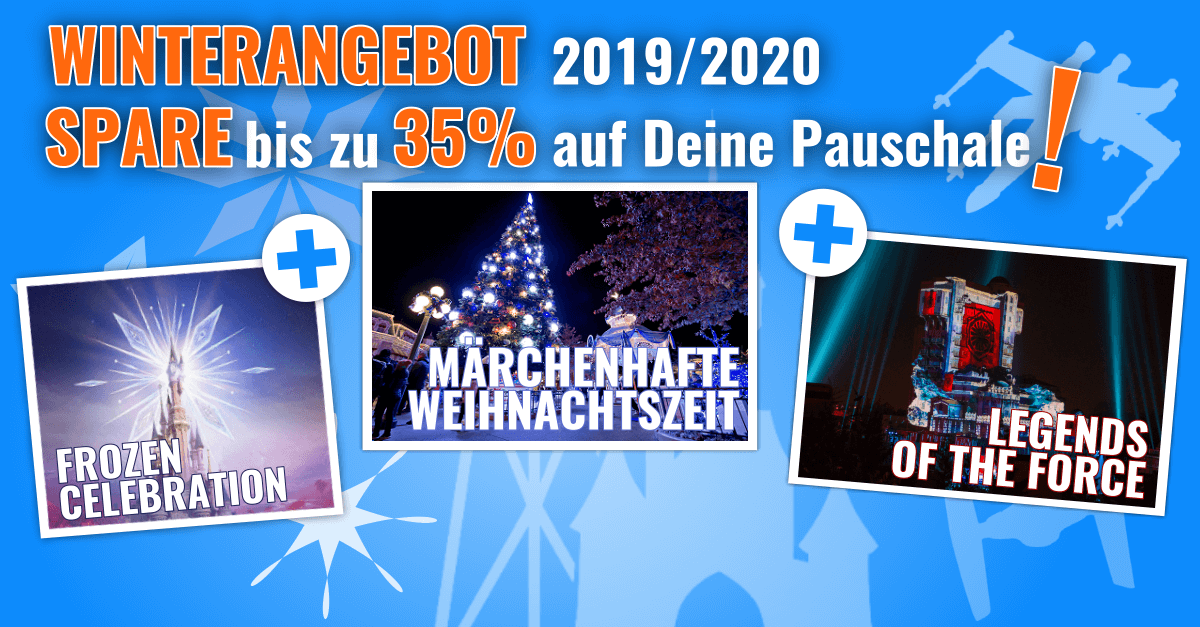 Frozen Celebration, Legends of the Force & Disneys Märchenhafte Weihnachtszeit mit 35% Rabatt in Disneyland Paris
