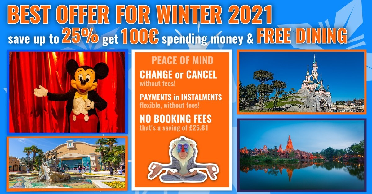 Best Winter offer 2021 for Disneyland Paris: Get up to 25% discount, 100€ spending money and free dining!