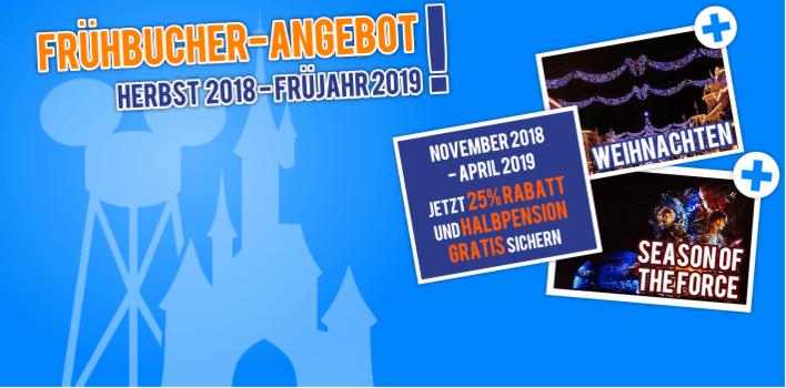 Disneyland Paris Frühbucher Angebot Herbst, Winter, Frühjahr 2018/19 mit 25% Rabatt und Halbpension gratis