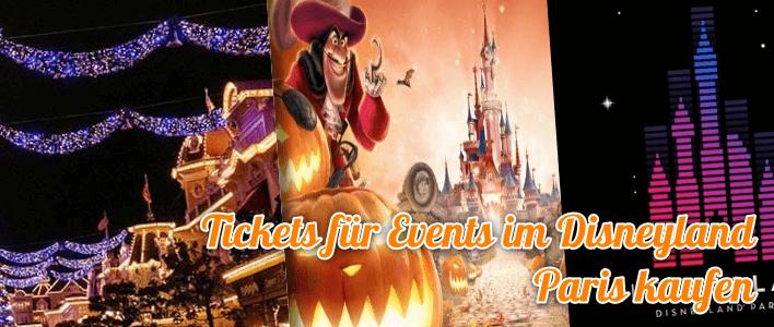 Tickets für Evennts und Sonderveranstaltungen im Disneyland Paris